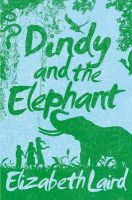 Dindy and the Elephant: Book by Elizabeth Laird