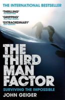 The Third Man Factor: Book by John Geiger