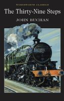 The Thirty-Nine Steps: Book by John Buchan , Cedric Watts , Dr. Keith Carabine