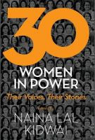 30 Women in Power : Their Voices, Their Stories (English) (Hardcover): Book by Naina Lal Kidwai