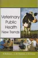 Veterinary Public Health: New Trends: Book by Rahman, H et al
