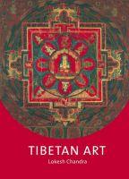 Tibetan Art 01 Edition: Book by Lokesh Chandra