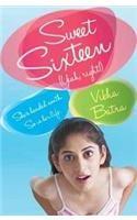 Sweet Sixteen (Yeah, Right!): Book by Vibha Batra