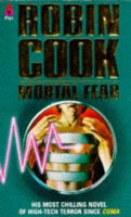 Mortal Fear: Book by Robin Cook