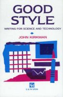 Good Style: Writing for Science and Technology: Book by John Kirkman