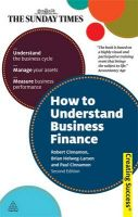 How to Understand Business Finance: Book by Brian Helweg-Larsen , Bob Cinnamon