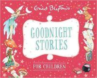 Goodnight Stories for Children: Book by Enid Blyton