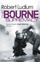 The Bourne Supremacy : Book by Robert Ludlum