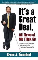 It's a Great Deal, All Three of Me Think So: You Would Be Surprised How Much You Can Sell to Someone with a Multiple Personality Disorder: Book by Bruce A. Rosenblat
