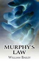 Murphy's Law: Book by William Bailey