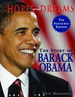 Hopes and Dreams: The Story of Barack Obama: Book by Steve Dougherty