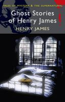 Ghost Stories of Henry James:Book by Author-Henry James , Martin Schofield , David Stuart Davies