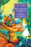 Alice'S Adventures in Wonderland & Through the Looking-Glass: Book by Lewis Carroll
