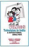 Children's Television in India: A Situational Analysis: Book by  Binod C. Agrawal, C.Lal, Kiran S. Karnik , K. Vishwanath