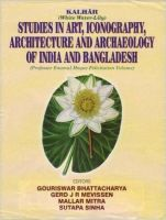 Kalhar: Studies in Art Iconography Architecture and Archeology of India and Bangladesh: Book by Bhattacharya, Gouriswar et al eds