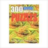 300 More Brain-Twisting Puzzles: Book by Ken Russell , Philip Carter