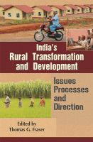 Indias Rural Transformation and Development (English): Book by Thomas G. Fraser