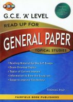 FBP Read Up for General Paper G.C.E. A Level Topical Studies: Book by Thomas Pilo