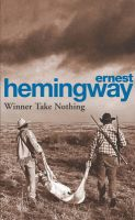 Winner Take Nothing:Book by Author-Ernest Hemingway