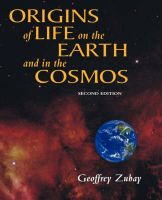 Origins of Life: On Earth and in the Cosmos: Book by Geoffrey Zubay
