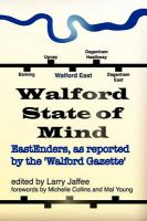 Walford State of Mind: EastEnders, as Reported by the