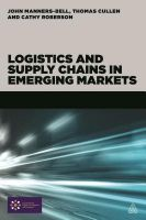 Logistics and Supply Chains in Emerging Markets: Book by John Manners-Bell