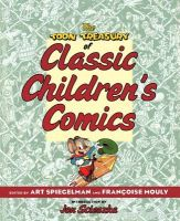The Toon Treasury of Classic Children's Comics: Book by Art Spiegelman , Francoise Mouly , Jon Scieszka