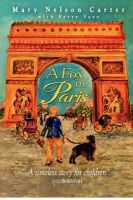 A Fox in Paris: Book by Mary Nelson Carter