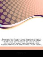 Articles on Billboard Hot Country Songs Number-One Singles of the Year, Including: Folsom Prison Blues, Always on My Mind, Convoy (Song), Cold, Cold Heart, Lovesick Blues, Almost Persuaded, Rhinestone Cowboy, the Battle of New Orleans: Book by Hephaestus Books