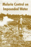 Malaria Control on Impounded Water: Book by U.S. Public Health Service