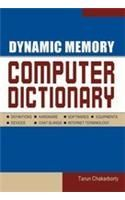 Dynamic Memory Computer Dictionery English(PB): Book by Tarun Chakrabroty