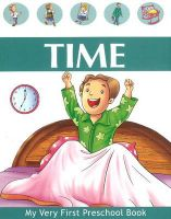 TIME- MY VERY FIRST PRESCHOOL BOOK: Book by PEGASUS