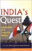 India's Quest: Leadership of a Powerful Nation: Book by Jaswant Singh Marwah , Storrs J. Hall