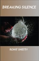 Breaking Silence: Book by Rohit Shetty