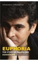 Euphoria - Without Cd:Book by Author-Ashish Kate