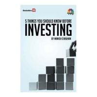 5 things you wanted to know before investing: Book by Manish Chauhan