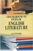 A Background to study of english literature: Book by D. K. Pathak