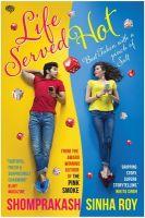 Life Served Hot: Book by Shomprakash Sinha Roy