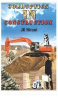 Corruption in Construction:Book by Author-Jaikishan Hirani