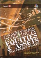 Fundamentals Of Investing In Equities & Assets - That Create Wealth: Book by Anubha Singhania & Yogesh Chabria