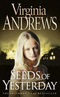 Seeds of Yesterday: Book by V.Andrews