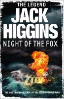 Night of the Fox: Book by Jack Higgins
