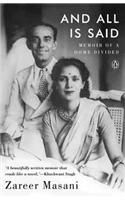 And All is Said: Memoir of a Home Divided: Book by Zareer Masani