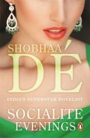 Socialite Evenings (New Ed): Book by Shobhaa De