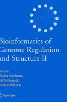 Bioinformatics of Genome Regulation and Structure: v. 2: Book by Nikolay Kolchanov , Ralf Hofestaedt