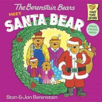 The Berenstain Bears Meet Santa Bear: Book by Stan Berenstain , Jan Berenstain