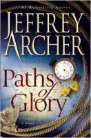 Paths of Glory Spl: Book by Archer Jeffrey