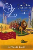 Oz, the Complete Collection: Volume 4: Rinkitink in Oz; The Lost Princess of Oz; The Tin Woodman of Oz: Book by L. Frank Baum