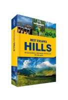 Best Escapes Hills : 80 Destinations, 260 Hotels, 30 Treks and 55 Holy Spots (English) (Paperback): Book by Juhi Saklani, Supriya Sehga, Anirban Mahapatra, Parvati Sharma, Puneetinder Kaur Sidhu