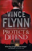 Protect And Defend:Book by Author-Vince Flynn